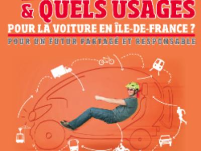 Quelle place et quels usages pour la voiture en Ile-de-France?