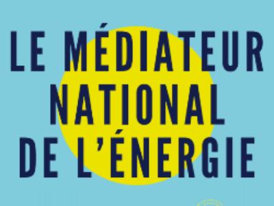 Bilan annuel du médiateur de l'énergie: quelles avancées pour les collectivités?