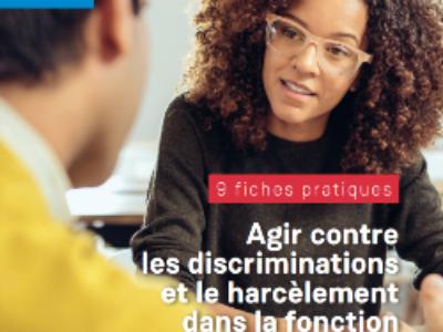 """Le Défenseur des droits publie """"Agir contre les discriminations et le harcèlement dans la Fonction publique territoriale"""""""